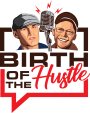 Birth of the Hustle Logo