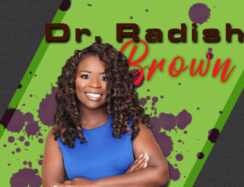 DR. RADISHA BROWN – Power of Mental Health and Why Therapy Matters